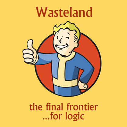 Wasteland - the final frontier... for logic